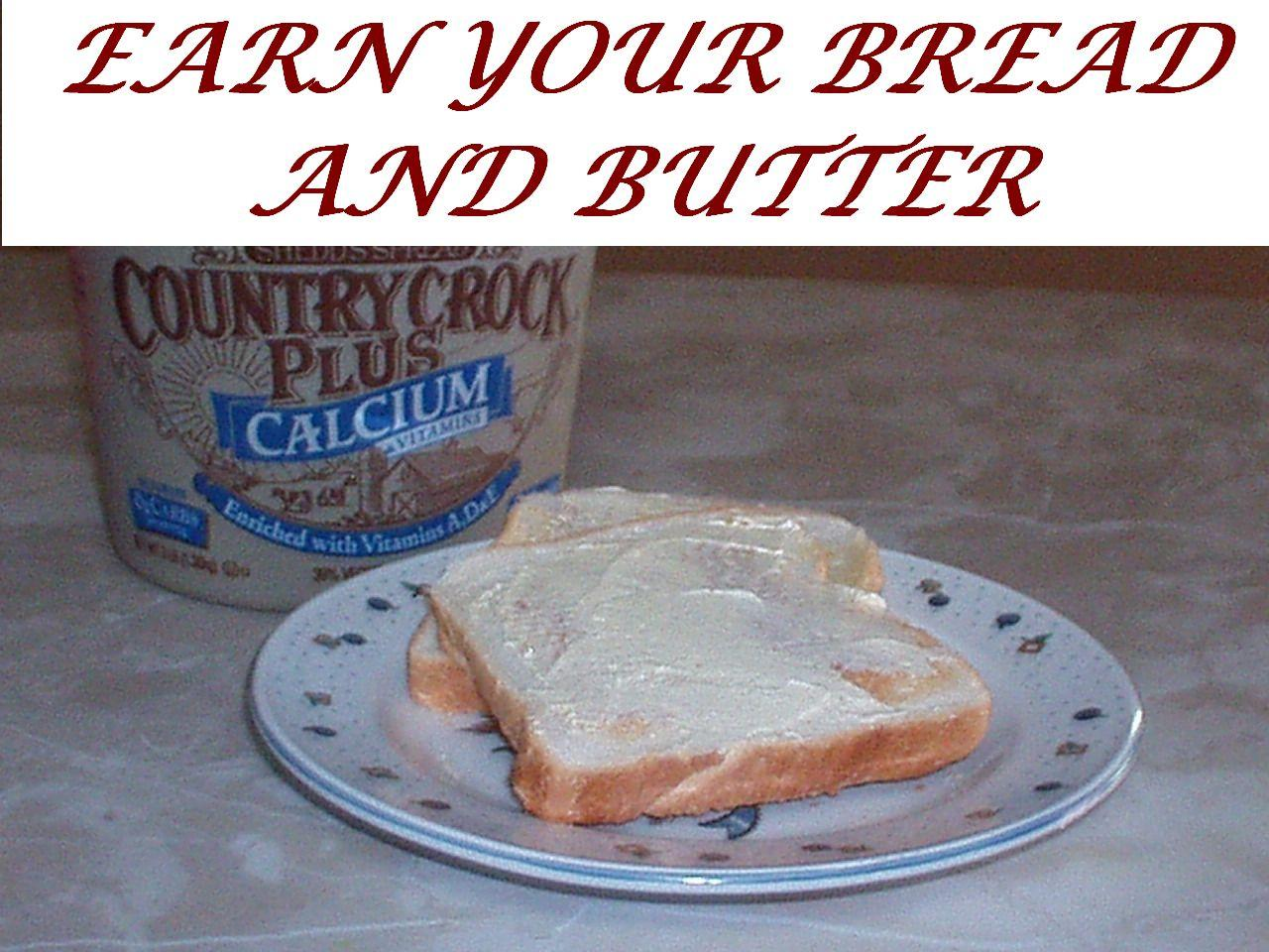IDIOM – EARN YOUR BREAD AND BUTTER - English Course Malta