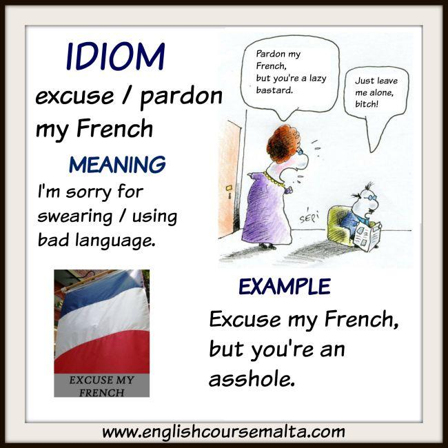 Idiom Excuse My French English Course Malta