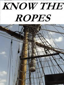 Know the Ropes IDIOM