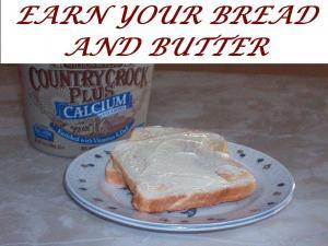 bread and butter, idiom, earn a living