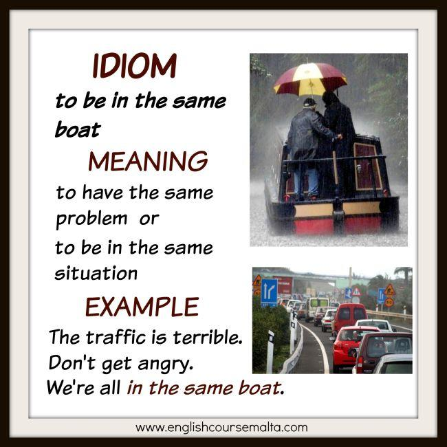 Idiom to be in the same boat, meaning to have the same problem