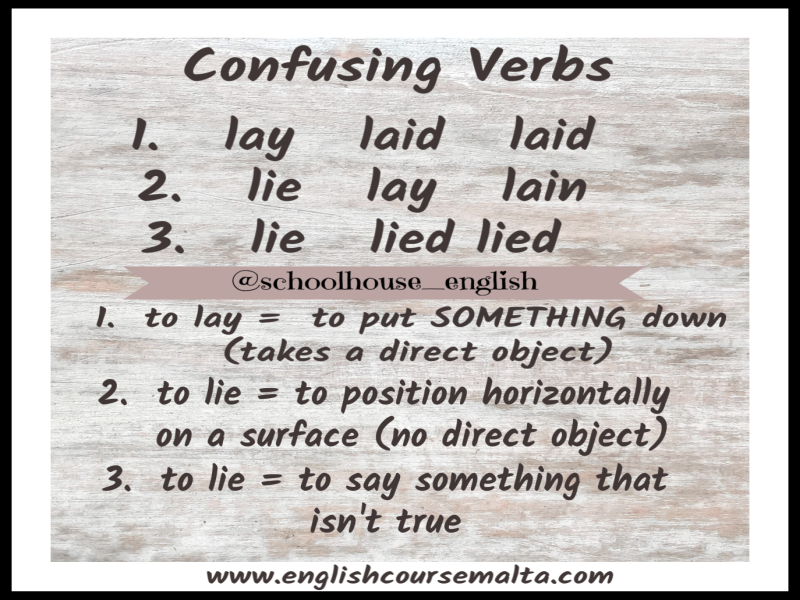 Lay or Lie. lay, laid, laid, lie, lay, lain, lie, lied, lied, irregular past forms in english